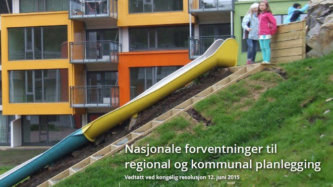 Nasjonale forventningar til regional og kommunal planlegging