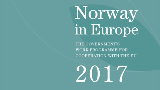 04488fa1 Norway in Europe - the Government's work programme for cooperation with the  EU 2017
