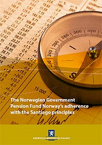 The Norwegian Government Pension Fund Norway's adherence with the Santiago principles