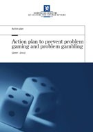 Action plan to prevent problem gaming and problem gambling
